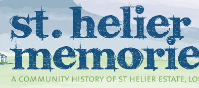 St Helier Memories: a community history of the St Helier Estate in South London